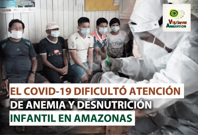 Covid-19-dificulto-atencion-de-anemia-y-desnutricion-infantil-en-Condorcanqui