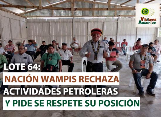 Nación wampis rechaza actividades petroleras en lote 64